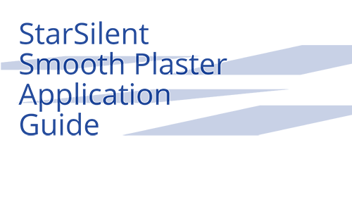 StarSilent Plaster Application Guide
